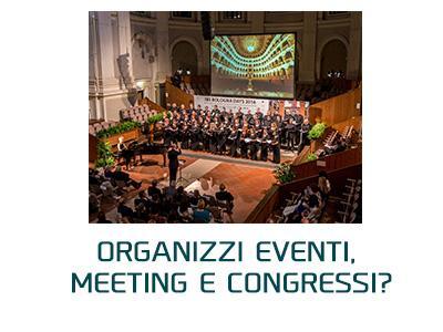 Organizzi eventi, meeting e congressi?