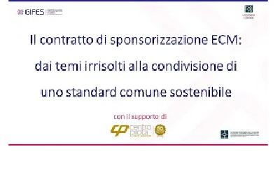 Il contratto di sponsorizzazione ECM: dai temi irrisolti alla condivisione di uno standard comune
