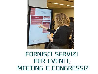 Fornisci servizi per eventi, meeting e congressi?